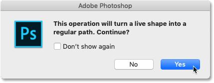 Нажав Да, чтобы превратить живую фигуру в обычный путь в Photoshop